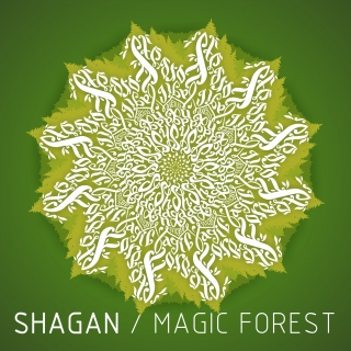 SHAGAN - Magic Forest